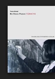 Feroz Ahmad - Bir Kimlik Peşinde Türkiye