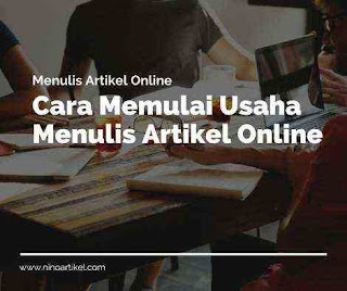 Cara Memulai Usaha Menulis Artikel Online
