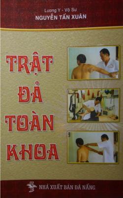 Trật đả toàn khoa - Nguyễn Tấn Xuân