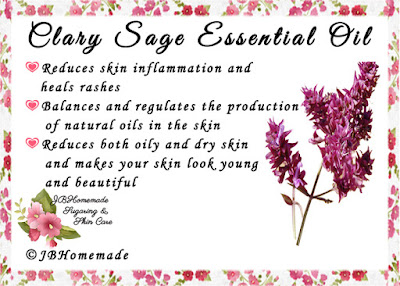 Clary Sage ♦Reduces skin inflammation and heals rashes ♦Balances and regulates the production of natural oils in the skin ♦Reduces both oily and dry skin and makes your skin look young and beautiful