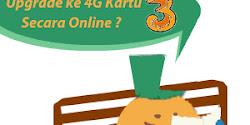 Cara Upgrade Kartu 3 Tri Ke 4G Tanpa Ke Tri Store