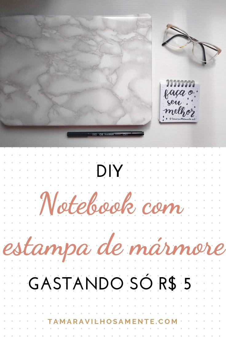 diy-notebook-papel-contact-mármore-tamaravilhosamente
