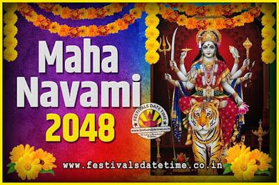 2048 Maha Navami Pooja Date and Time, 2048 Maha Navami Calendar