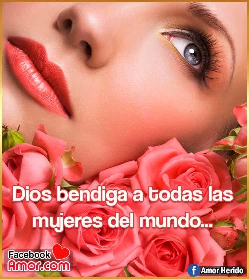 dios bendiga a todas las mujeres del mundo