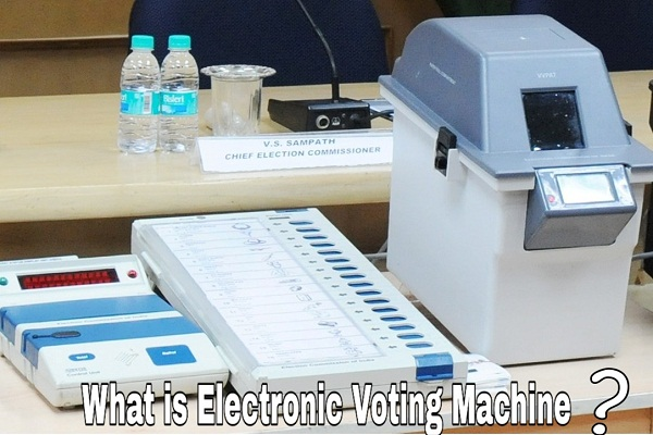 What is Electronic Voting Machine