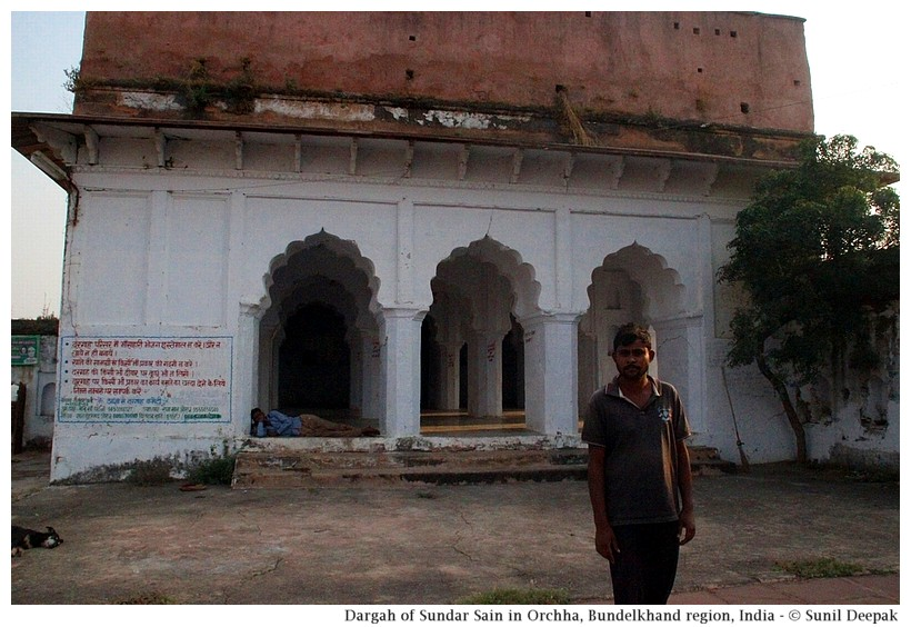 Sundar Sain sufi dargah, Orchha, Bundelkhand region, central India - Images by Sunil Deepak