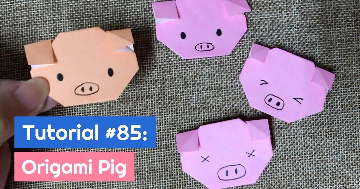 Tutorial #85: Origami Pig | The Idea King