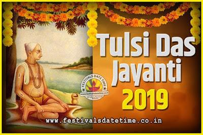 2019 Tulsidas Jayanti Date and Time, 2019 Tulsidas Jayanti  Calendar