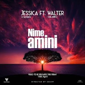 Download Audio | Jessica (J Sisters) ft Walter Chilambo - Nimeamini