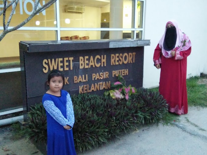 FAMILY DAY DI KELANTAN : SWEET BEACH RESORT
