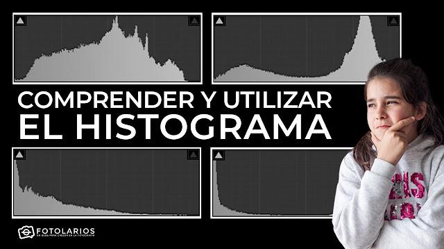 Comprender y utilizar el Histograma