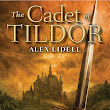Review: The Cadet of Tildor by Alex Lidell