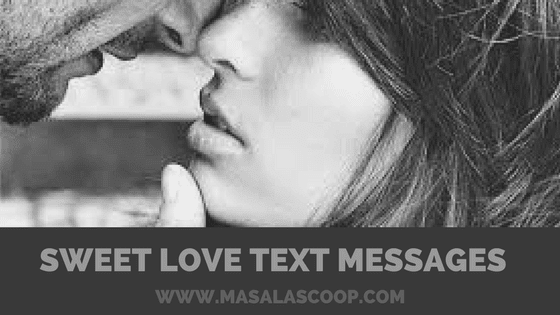 Sweet Love Text Messages for Him or Her? Here comes the Sweetest of it all you have been waiting for.