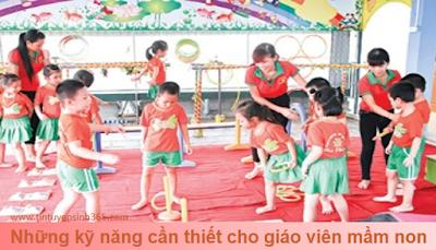 Kỹ năng sư phạm mầm non phát triển vận động thể chất cho trẻ