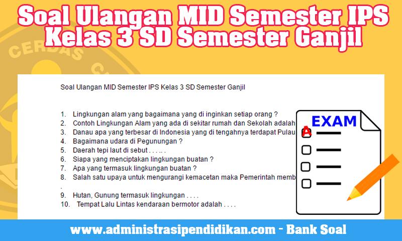 Soal Ulangan MID Semester IPS Kelas 3 SD Semester Ganjil