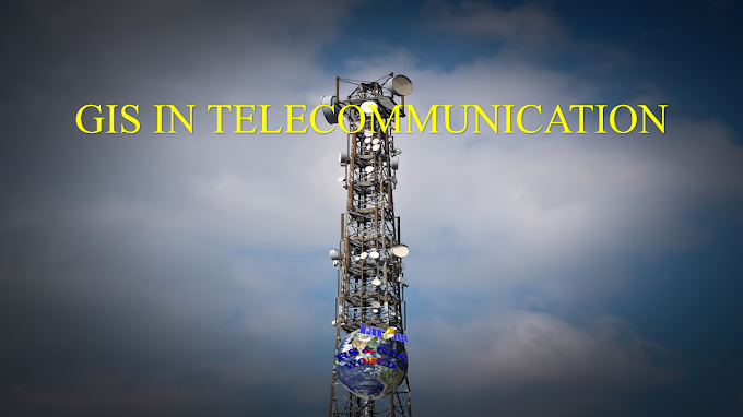 GIS in Telecommunication