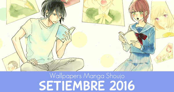 Wallpapers Manga Shoujo: Setiembre 2016