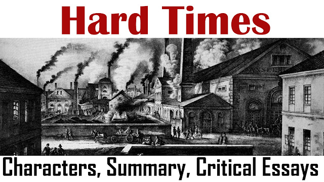 hard times, hard times critical essays, critical analysis of hard times