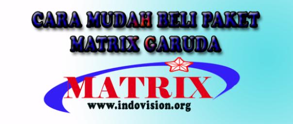 Matrix Garuda - Cara Berlangganan Paket dan Promo