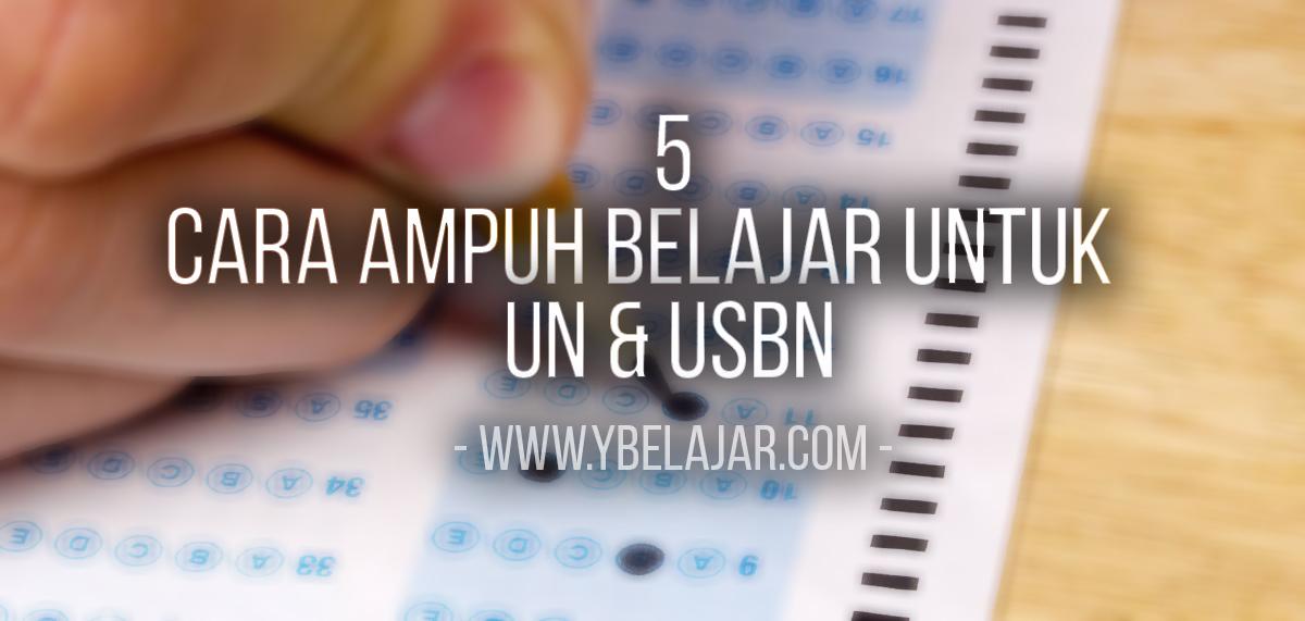 5 Cara Ampuh Belajar Untuk UN & USBN