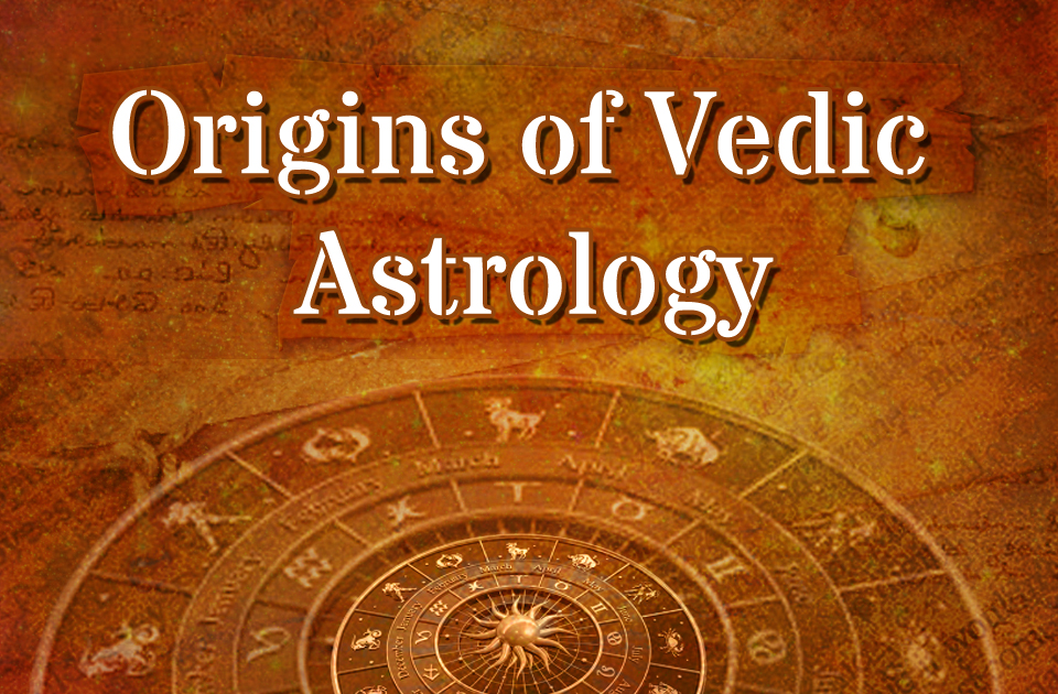 Origins of Vedic Astrology