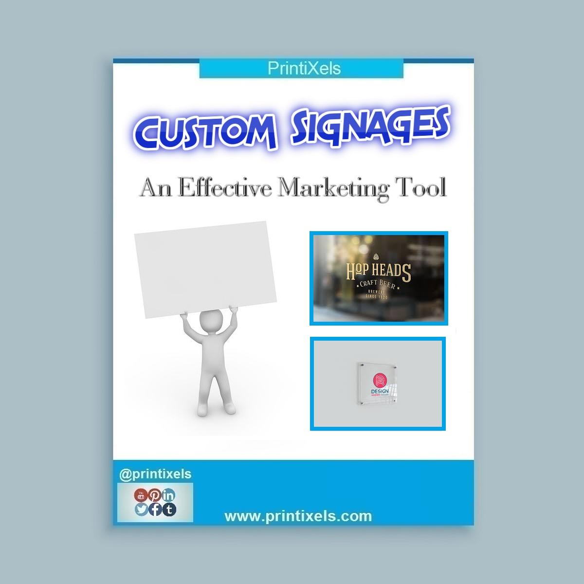 Custom Signages: An Effective MarketingTool