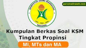 Contoh Soal KSM MI, MTs dan MA Tingkat Provinsi Tahun 2018