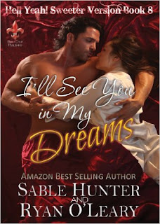 http://www.amazon.com/Ill-See-You-My-Dreams-ebook/dp/B00IZUXCI4/ref=sr_1_7?s=books&ie=UTF8&qid=1460064982&sr=1-7&keywords=Sable+Hunter+and+Ryan+O%27Leary