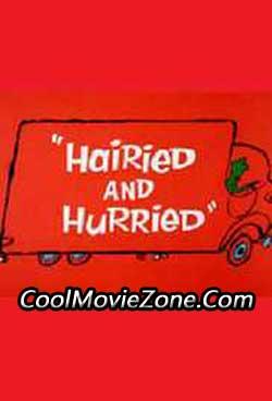 Hairied and Hurried (1965)
