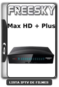 Freesky Max HD + Plus Nova Atualização Melhorias no SKS e PowerVU V1.50 - 18-06-2020