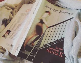 La vie enfuie de Martha K de Angélique Barbérat