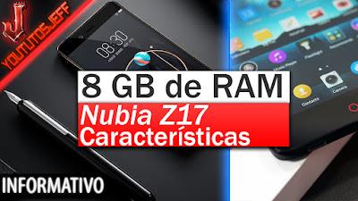 Nubia Z17, características de Nubia Z17, 8GB de RAM