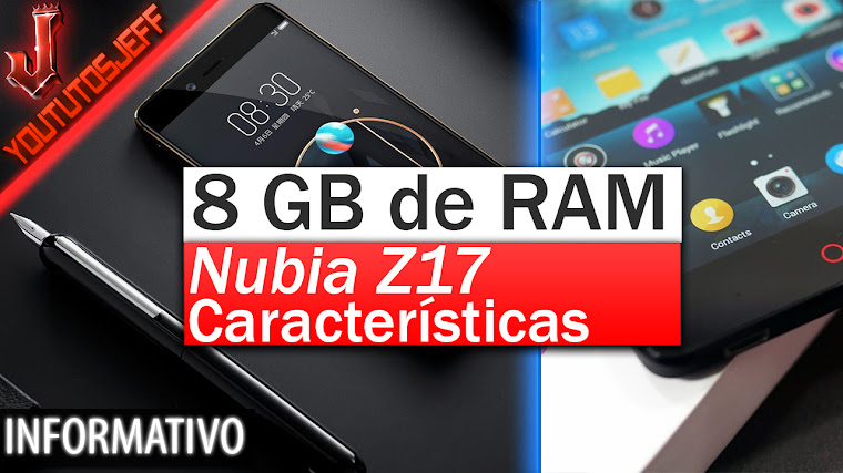 Nubia Z17 con 8 GB de RAM | Características
