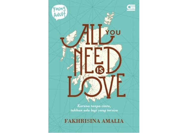 #4   All You Need Is Love - Fakhrisina Amalia