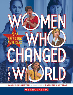 Women Who Changed the World: 50 Amazing Americans