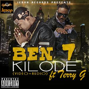 VIDEO: Ben 7 ft Terry G - Kilode