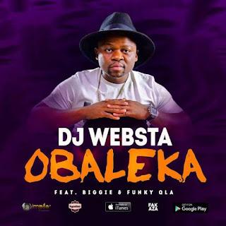 DJ Websta Feat. Biggie & Funky QLA – Obaleka
