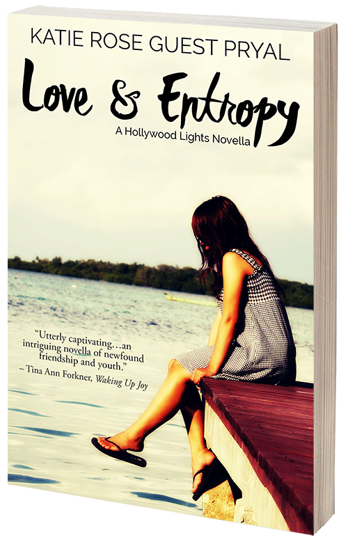 Love and Entropy, by Katie Rose Guest Pryal