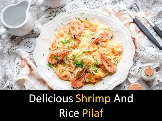 Delicious Shrimp and rice pilaf
