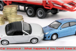Car Insurance - What Happens If You Don't Have It?