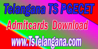 Telangana TS PGECET 2017 Admitcards Download - Telangana Postgraduate Engineering Common Entrance Test  Admitcards Download