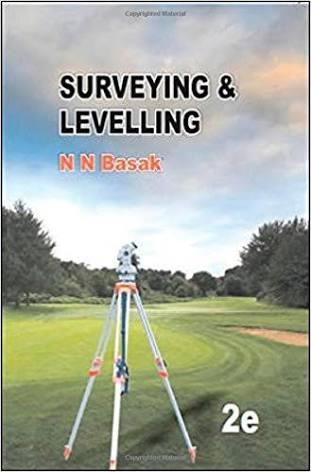 [PDF] Surveying & Levelling by N N Basak