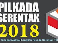 Jadwal dan Tahapan Lengkap Pilkada Serentak Tahun 2018