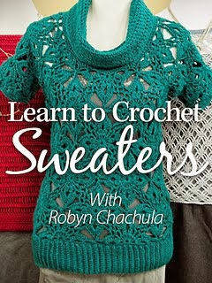 Learn to Crochet Sweaters