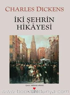 Charles Dickens - İki Şehrin Hikâyesi