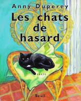 Anny Duperey, Les Chats de hasard