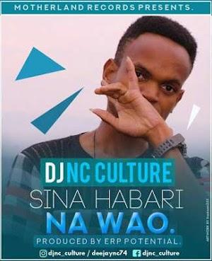 Download Mp3 | DjNc Culture - Sina Habari