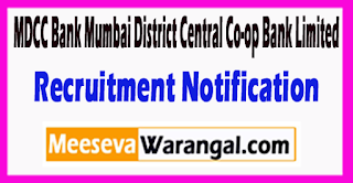 MDCC Bank Mumbai District Central Co-op Bank Limited Recruitment Notification 2017 Last Date 25-05-2017