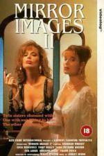 Mirror Images II 1993 Watch Online