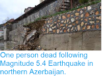 http://sciencythoughts.blogspot.co.uk/2015/09/one-person-dead-following-magnitude-54.html